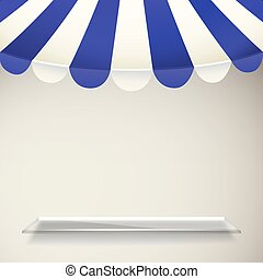 Blue and white strip shop awning with transparent shelf