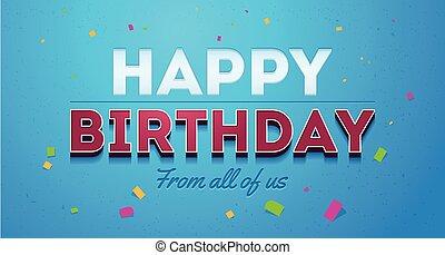 Blue Birthday Card. Happy birthday Greeting typographic design.