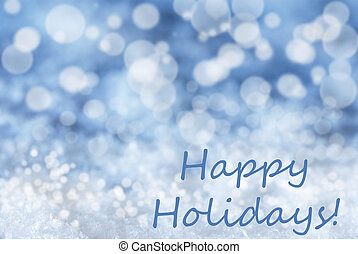 Blue Bokeh Christmas Background, Snow, Text Happy Holidays
