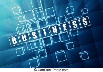 blue business in glass blocks - business concept - text in...