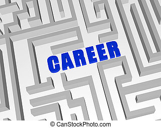 blue career in labyrinth - 3d blue letters make word career ...