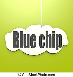Blue chip word on white cloud