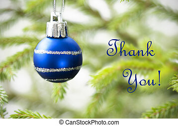 Blue Christmas Ball on Christmas Tree Branch with Thank You Text