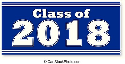Blue Class of 2018 Banner - Blue Graduating Class of 2018...