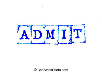 Blue color ink of rubber stamp in word admit on white paper background