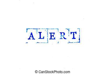 Blue color ink of rubber stamp in word alert on white paper background