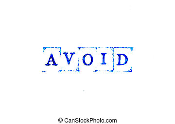 Blue color ink of rubber stamp in word avoid on white paper background
