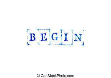 Blue color ink of rubber stamp in word begin on white paper background