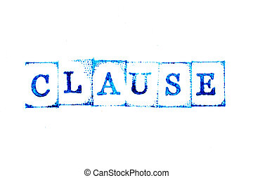 Blue color ink of rubber stamp in word clause on white paper background