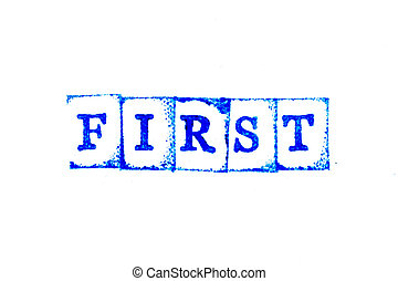 Blue color ink of rubber stamp in word first on white paper background