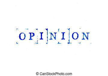 Blue color ink of rubber stamp in word opinion on white paper background