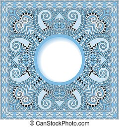 blue colour floral round pattern in ukrainian oriental ethnic style for your greeting card or invitation, template frame design for card, vintage lace doily