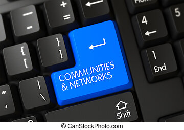 Blue Communities and Networks Button on Keyboard. 3D.