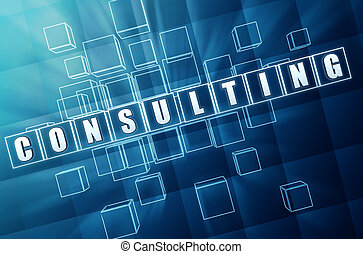 consulting text in 3d blue glass cubes, business concept