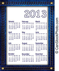 Blue denim calendar 2013 - A blue denim calendar for 2013....