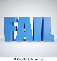 Blue fail sign