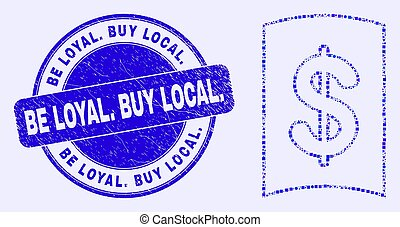 Blue Grunge Be Loyal. Buy Local. Stamp and Currency Handbook Mosaic