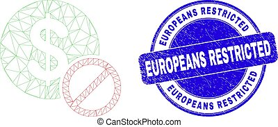 Web mesh priceless icon and Europeans Restricted watermark. Blue vector rounded distress stamp with Europeans Restricted caption. Abstract carcass mesh polygonal model created from priceless icon.