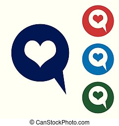 Blue Heart in speech bubble icon isolated on white background. Heart shape in message bubble. Love sign. Valentines day symbol. Set color icon in circle buttons. Vector Illustration