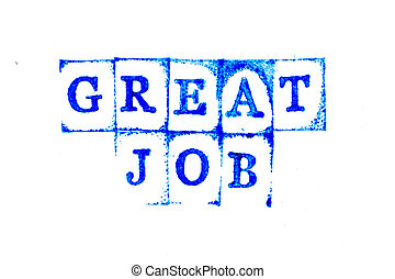 Blue ink of rubber stamp in word great job on white paper background