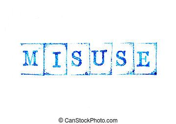 Blue ink of rubber stamp in word misuse on white paper background