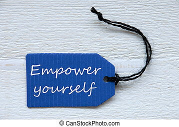 Blue Label With English Text Empower Yourself - Blue Label...
