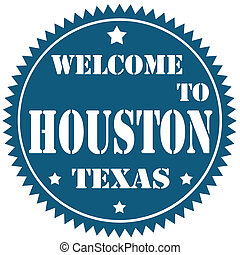 Blue label with text Welcome To Houston, vector illustration