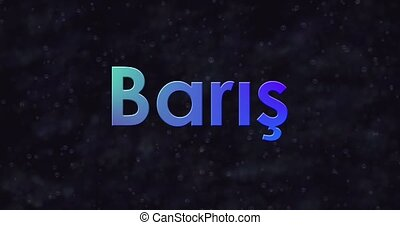 Blue Peace text in Turkish (Baris) turns into dust to bottom