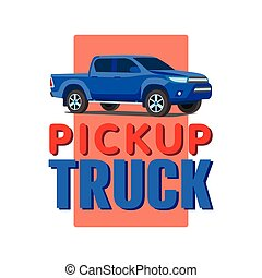 blue Pickup truck banner vector illustration