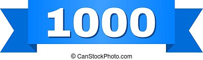1000 text on a ribbon. Designed with white caption and blue stripe. Vector banner with 1000 tag.