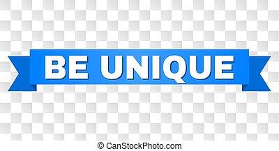 Blue Ribbon with BE UNIQUE Title