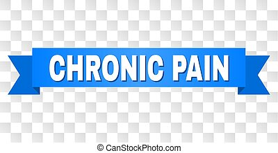 Blue Ribbon with CHRONIC PAIN Caption - CHRONIC PAIN text on...