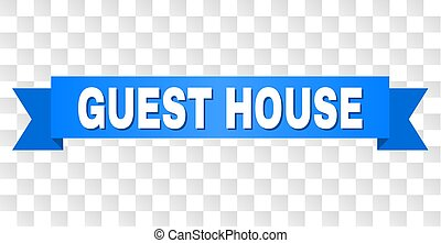 Blue Ribbon with GUEST HOUSE Text - GUEST HOUSE text on a ...