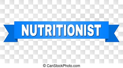 Blue Ribbon with NUTRITIONIST Caption