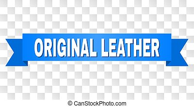 Blue Ribbon with ORIGINAL LEATHER Caption