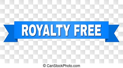 Blue Ribbon with ROYALTY FREE Text - ROYALTY FREE text on a...