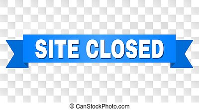 Blue Ribbon with SITE CLOSED Title