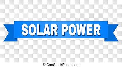 Blue Ribbon with SOLAR POWER Caption - SOLAR POWER text on a...