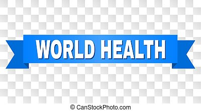 Blue Ribbon with WORLD HEALTH Title