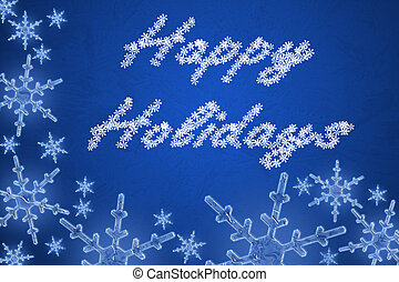 Blue snowflakes on a blue ice background with Happy Holidays, Happy Holidays