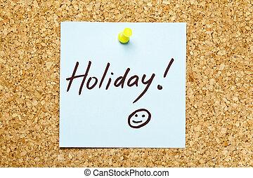 Blue sticky note 'Holiday!'