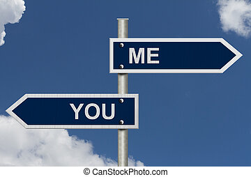 You and Me in opposite directions