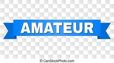 Blue Stripe with AMATEUR Text