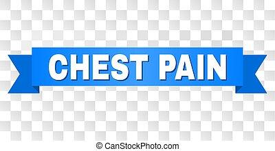 Blue Stripe with CHEST PAIN Caption