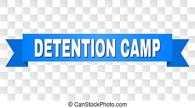 Blue Stripe with DETENTION CAMP Title