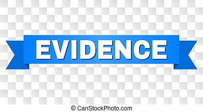 Blue Stripe with EVIDENCE Text - EVIDENCE text on a ribbon....