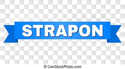 Blue Stripe with STRAPON Text - STRAPON text on a ribbon....