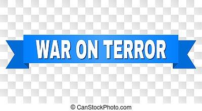 Blue Stripe with WAR ON TERROR Text