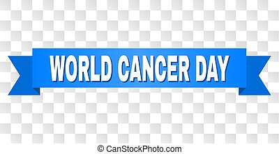 Blue Stripe with WORLD CANCER DAY Caption