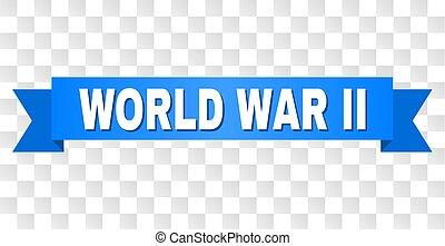 Blue Stripe with WORLD WAR II Title